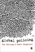 Global Policing - Benjamin Bowling