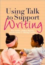 Using Talk to Support Writing - Ros Fisher