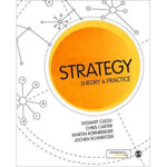 Strategic Management : Theory and Practice :  Theory and Practice - Stewart R. Clegg