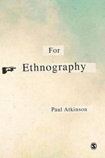 For Ethnography - Paul Anthony Atkinson