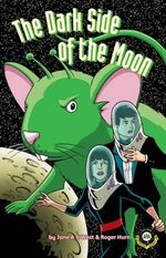 The Dark Side of the Moon : Alien Detective Agency 2 - Jane West