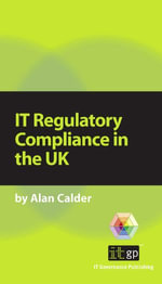 It Regulatory Compliance in the UK - Alan Calder