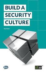 Build a Security Culture : Fundamentals Series - Kai Roer