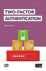 Two-Factor Authentication - Mark Stanislav
