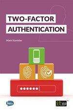 Two-Factor Authentication - Mark Stanislav