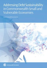 Addressing Debt Sustainability in Commonwealth Small and Vulnerable Economies - Commonwealth Secretariat
