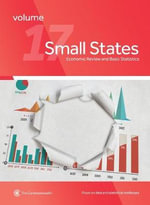 Small States : Economic Review and Basic Statistics, Volume 17 - Commonwealth Secretariat