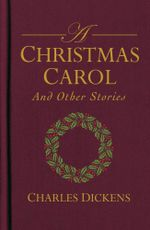 A Christmas Carol and Other Stories - Charles Dickens