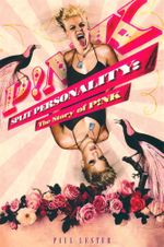Split Personality : The Story of Pink - Paul Lester