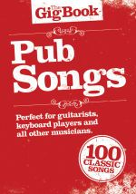 The Gig Book : Pub Songs - Music Sales