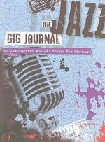 The Jazz Gig Journal - Omnibus Press