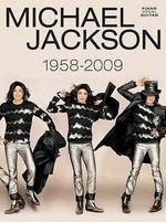 Michael Jackson: Piano, Vocal, Guitar : 1958 to 2009
