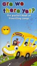 Are We There Yet? - the Pocket Book of Travelling Songs - Music Sales