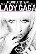 Lady Gaga : Looking for Fame - Paul Lester