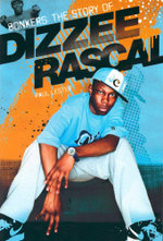 Bonkers  : The Story of Dizzee Rascal - Paul Lester