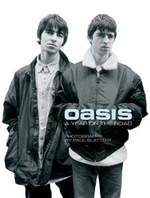 Oasis : A Year on the Road - Paul Slattery