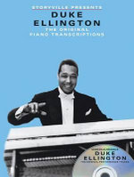 Storyville Presents : Duke Ellington - the Original Piano Transcriptions - Duke Ellington