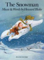 Howard Blake : The Snowman (Piano Score)