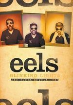 Blinking Lights and Other Revelations : The Story of Eels - Tim Grierson