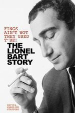 Fings Ain't Wot They Used T'Be : The Lionel Bart Story - David Stafford