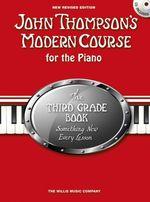 John Thompson's Modern Course Third Grade 2012 - John Thompson