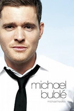 At This Moment : The Michael Buble Story - Michael Heatley