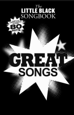 The Little Black Songbook : Great Songs - Music Sales