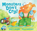 Monsters Don't Cry! - Brett McKee