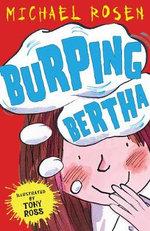 Burping Bertha - Michael Rosen