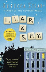 Liar and Spy - Rebecca Stead