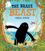The Brave Beast : The beast - Chris Judge
