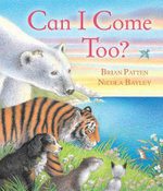 Can I Come Too? - Brian Patten