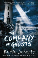 The Company of Ghosts - Berlie Doherty