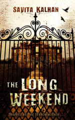 The Long Weekend - Savita Kalhan