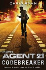 Codebreaker : Agent 21 Series : Book 3 - Chris Ryan