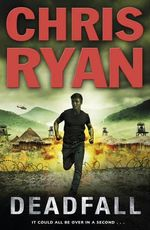 Deadfall : Agent 21 Series : Book 4 - Chris Ryan