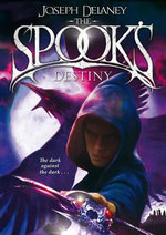 The Spook's Destiny : Book 8 - Joseph Delaney