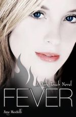 Fever : Dark Touch Series : Book 3 - Amy Meredith