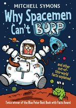 Why Spacemen Can't Burp... - Mitchell Symons