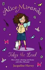 Alice-Miranda Takes the Lead : Book 3 - Jacqueline Harvey