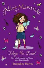 Alice-Miranda Takes the Lead : Book 3 - Jacqueline Harvey