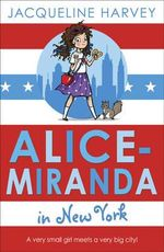 Alice-Miranda in New York : Book 5 - Jacqueline Harvey