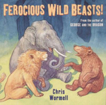 Ferocious Wild Beasts! - Chris Wormell