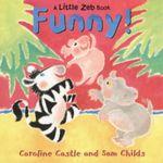 Funny : Little Zeb Book - Caroline Castle
