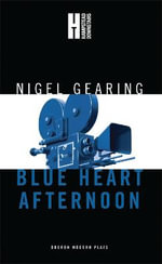 Blue Heart Afternoon - Nigel Gearing
