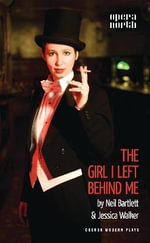 The Girl I Left Behind Me - Jessica Walker