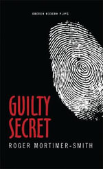 Guilty Secret - Roger Mortimer-Smith