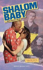 Shalom Baby : Oberon Modern Plays - Rikki Beadle-Blair