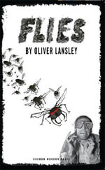 Flies - Oliver Lansley
