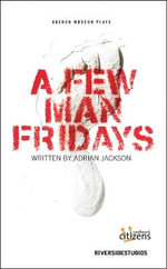 A Few Man Fridays - Adrian Jackson